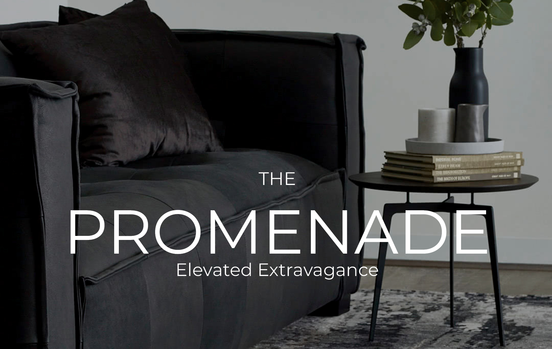 The Promenade - Elevated Extravagance